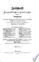 Zeitschrift für deutsches bürgerliches Recht und französisches Civilrecht