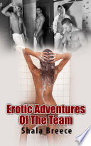 Erotic Adventures Of The Team : Erotic Sex Story