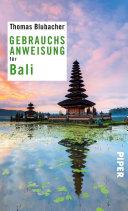 Gebrauchsanweisung Für Bali : seit mehr als zwanzig jahren immer wieder auf...