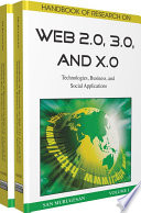 Handbook of Research on Web 2.0, 3.0, and X.0: Technologies, Business, and Social Applications Generation Web Technologies And Their Applications Provided