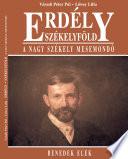 Erdély, Székelyföld: Erdély székelyföld