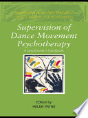 Supervision of Dance Movement Psychotherapy