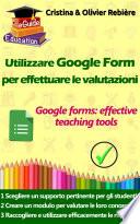 Utilizzare Google Form per effettuare le valutazioni
