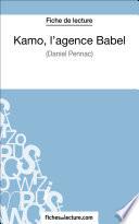 Kamo  l agence Babel de Daniel Pennac  Fiche de lecture