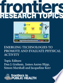 Emerging Technologies to Promote and Evaluate Physical Activity