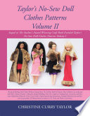 Taylor S No Sew Doll Clothes Patterns Volume Ii