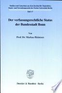Der verfassungsrechtliche Status der Bundesstadt Bonn