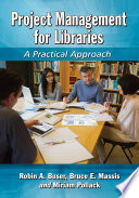 Project Management For Libraries : many stakeholders where cost and time...