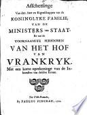 Afschetsinge von den Aart en Eigenschappen van de Koninglyke Familie     van Vrankryk