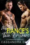 My Fiance S Twin Brothers