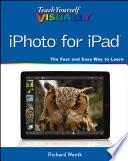 Teach Yourself Visually Iphoto For Ipad