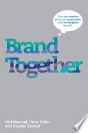 Brand Together Consider New Ways Of Developing And