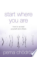 download ebook start where you are: how to accept yourself and others pdf epub