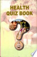 Health Quiz Book