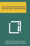 The New Psychology Of Selling And Advertising