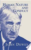 Human Nature and Conduct