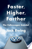 Faster  Higher  Farther  The Volkswagen Scandal