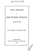 The Jubilee Of The Duke S School Alnwick On St Crispin S Day October 25 1860