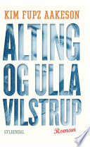 Alting og Ulla Vilstrup