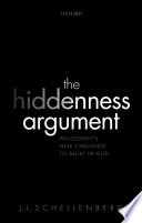 The Hiddenness Argument Has Come To Prominence In