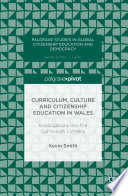 Curriculum  Culture and Citizenship Education in Wales