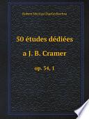 50 ?tudes d?di?es a J. B. Cramer