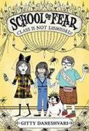 School of Fear  Class Is Not Dismissed