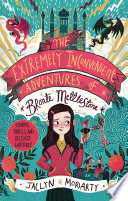 The Extremely Inconvenient Adventures of Bronte Mettlestone Book PDF