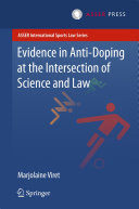Evidence in Anti-Doping at the Intersection of Science & Law