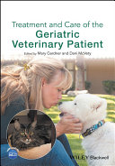 Treatment and Care of the Geriatric Veterinary Patient