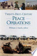 Twenty first century Peace Operations
