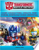 Transformers Battle Tactics Game Characters  Cheats  Wiki Forum  Download Guide Unofficial