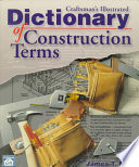 Craftsman s Illustrated Dictionary of Construction Terms