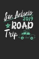San Antonio Road Trip 2019
