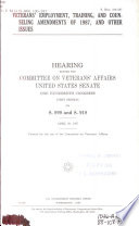 Veterans' Employment, Training, and Counseling Amendments of 1987, and Other Issues