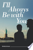 I   ll Always Be with You Book PDF