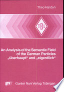An Analysis of the Semantic Field of the German Particles