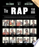 The Rap Year Book : begins in 1979, widely regarded as...