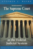 The Supreme Court in the Federal Judicial System