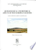Archaeological and historical aspects of West-European societies