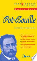 Pot Bouille       Zola