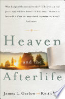Heaven And The Afterlife : supernatural. written in a popular style,...
