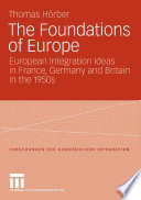 The Foundations of Europe