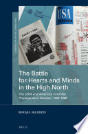 The Battle for Hearts and Minds in the High North