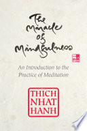 The Miracle of Mindfulness  Gift Edition