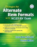 Strategies for Alternate Item Formats on the NCLEX RN Exam