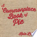 Book A Commonplace Book of Pie