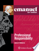Emanuel Law Outlines for Professional Responsibility