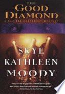 The Good Diamond