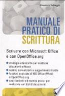 Manuale pratico di scrittura  Scrivere con Microsoft Office e con OpenOffice org
